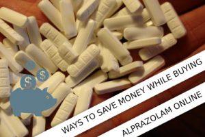 save money with Alprazolam purchase